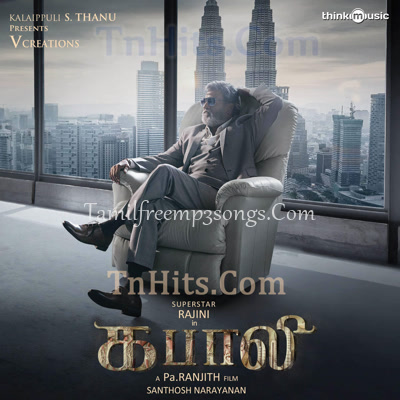 Kabali Tamil Movie High Quality Mp3 Songs Free Download