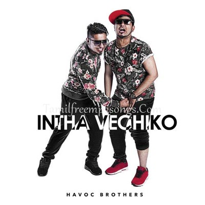 Havoc Brothers Tamil Album Songs Poster
