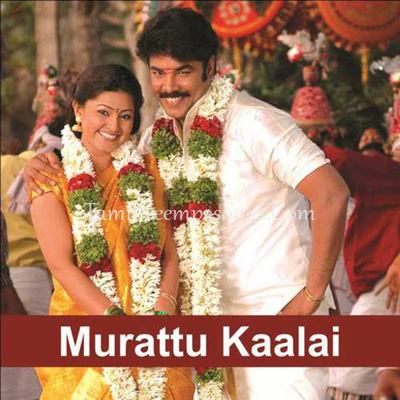 Murattu Kaalai Tamil Mp3 Songs Free Download - qualityxilus